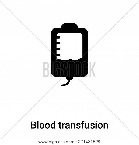 Blood Transfusion Icon In Trendy Design Style. Blood Transfusion Icon Isolated On White Background.