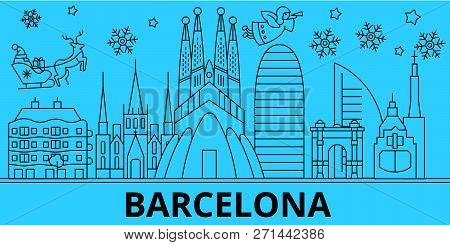 Spain, Barcelona Winter Holidays Skyline. Merry Christmas, Happy New Year Decorated Banner With Sant