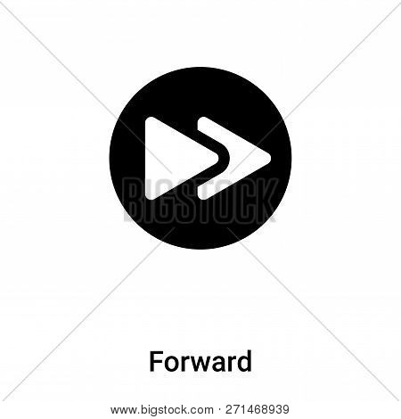 poster of Forward icon in trendy design style. Forward icon isolated on white background. Forward vector icon simple and modern flat symbol for web site, mobile, logo, app, UI. Forward icon vector illustration, EPS10.