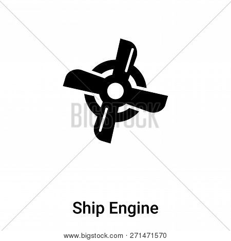 Ship Engine Icon In Trendy Design Style. Ship Engine Icon Isolated On White Background. Ship Engine