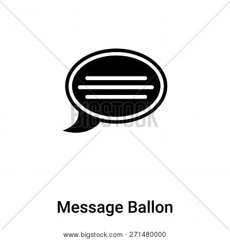 Message Ballon Icon In Trendy Design Style. Message Ballon Icon Isolated On White Background. Messag