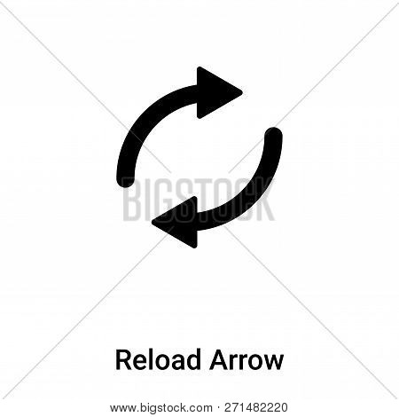Reload Arrow icon in trendy design style. Reload Arrow icon isolated on white background. Reload Arrow vector icon simple and modern flat symbol for web site, mobile, logo, app, UI. Reload Arrow icon vector illustration, EPS10. poster