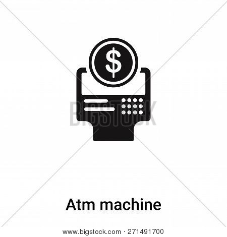 Atm Machine Icon In Trendy Design Style. Atm Machine Icon Isolated On White Background. Atm Machine
