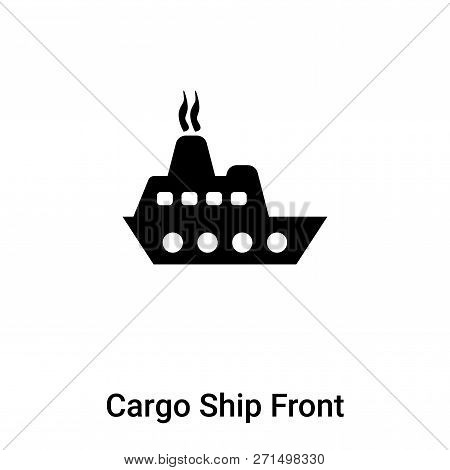 Cargo Ship Front View Icon In Trendy Design Style. Cargo Ship Front View Icon Isolated On White Back