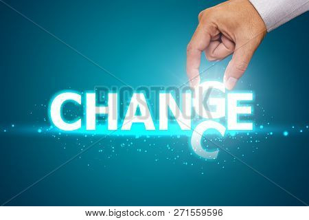 Change To Chance Career Growth Or Change And Personal Development. Change To Chance Concept On Blue