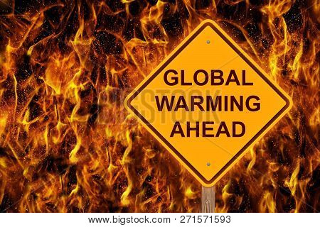 Global Warming Ahead Caution Sign With Flaming Background