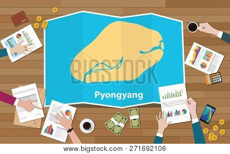 Pyongyang North Korea Capital City Region Economy Growth With Team Discuss On Fold Maps View From To