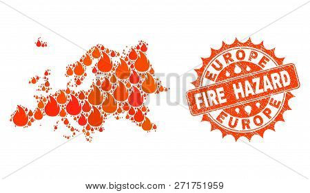 Fire Hazard Collage Of Map Of Europe Burning And Unclean Stamp Seal. Map Of Europe Vector Collage Cr