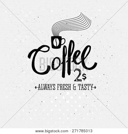 Vector Image Of Stylish Black And White Coffee Logo