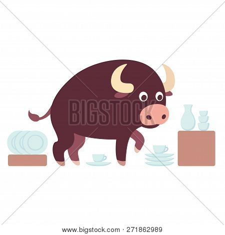 Bull In A China Shop Saying, Funny Drawing Of An Idiom. Cute Cartoon Bull Surrounded With Crockery.