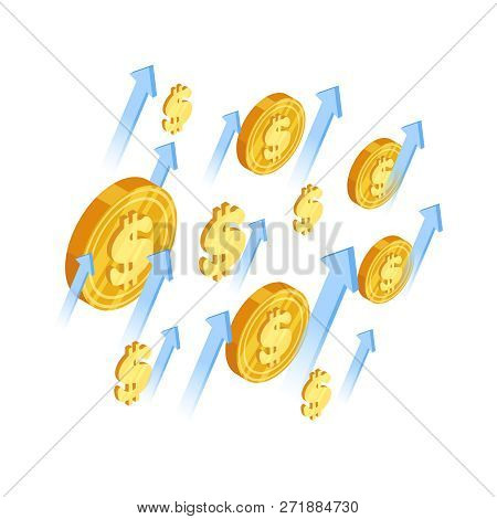 Growth Dollar Vector Concept. Arrows And Dollar Coins Isometric Illustration. Dollar Money, Finance