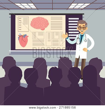 Medical Conference Vector Illustration. Smiling Doctor Makes A Presentation To The Public. Doctor Me