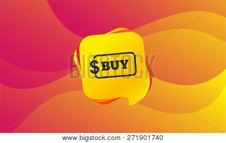Buy Sign Icon. Online Buying Dollar Usd Button. Wave Background. Abstract Shopping Banner. Template