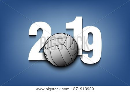 New Year Numbers 2019 And Volleyball Ball On An Isolated Background. Creative Design Pattern For Gre