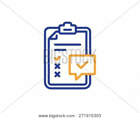 Checklist Line Icon. Survey Report Sign. Business Review Symbol. Colorful Outline Concept. Blue And