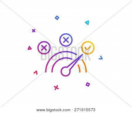 Correct Answer Line Icon. Speedometer Concept Sign. Check Symbol. Gradient Line Button. Correct Answ
