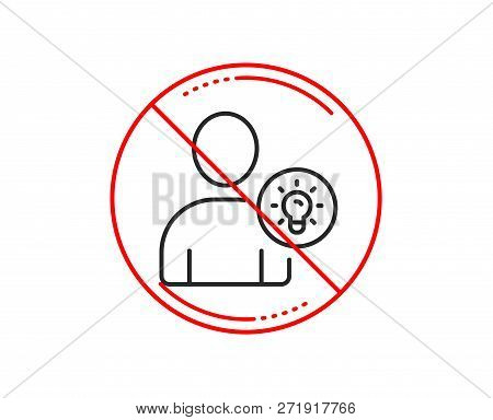 No Or Stop Sign. User Line Icon. Profile With Lamp Bulb Sign. Person Silhouette With Idea Symbol. Ca