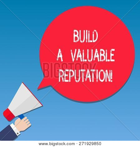 Writing Note Showing Build A Valuable Reputation. Business Photo Showcasing Good Service For Great C