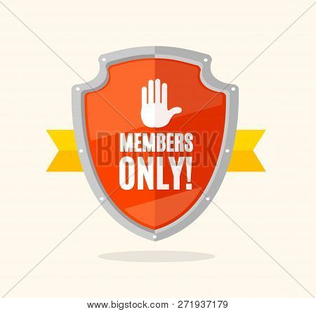 Cartoon Members Only Sign Shield And Ribbon. Vector