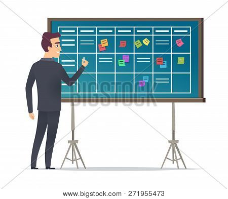 Business Schedule Board. Businessman Standing Near Checklist And Planning Teams Work Plans Calendar