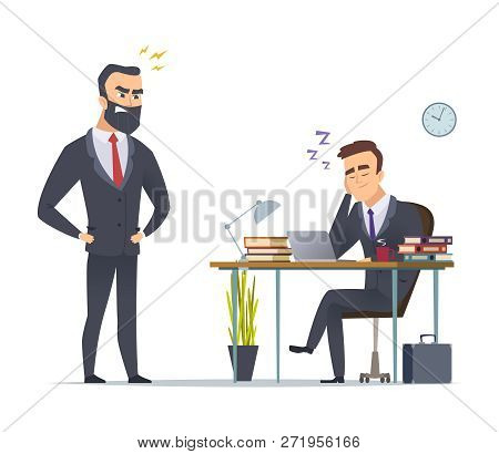 Lazy Worker. Business Office Manager Tired From Routine Work Slipping At Desk Angry Director Standin