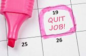 Calendar mark  with Quit job poster