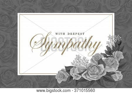 Grayscale Rose Bouquets With White Frame And Text On A Dark Background