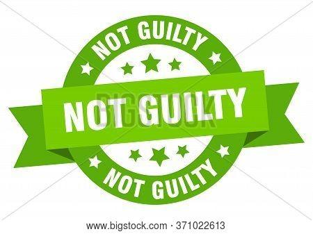 Not Guilty Ribbon. Not Guilty Round Green Sign. Not Guilty