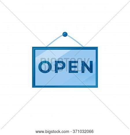 Open Blue Vector Board Sign Illustration. Hanging Store Signboard Design With Typography. Opening Ti