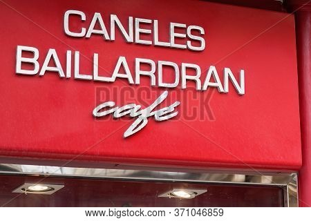 Bordeaux , Aquitaine / France - 05 05 2020 : Caneles Baillardran Cafe French Pastry Shop Traditional