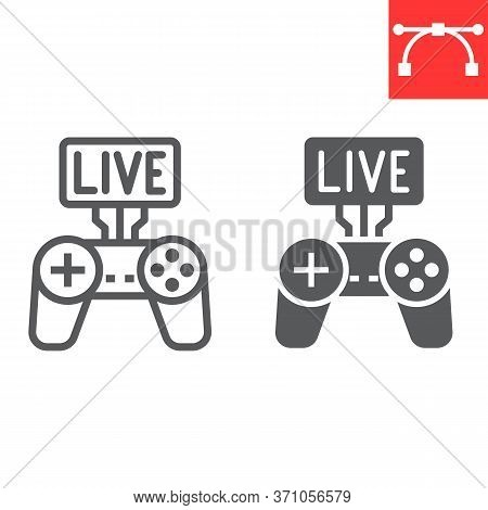 Game Streaming Line And Glyph Icon, Video Games And Stream, Live Stream Sign Vector Graphics, Editab