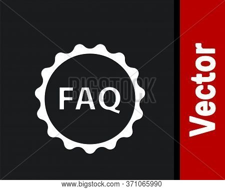 White Label With Text Faq Information Icon Isolated On Black Background. Circle Button With Text Faq