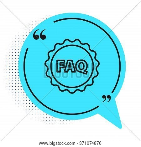 Black Line Label With Text Faq Information Icon Isolated On White Background. Circle Button With Tex