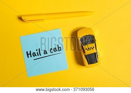 Taxi Idiom In English - Hail A Cab On Sticker With Car And Sign On Yellow Background