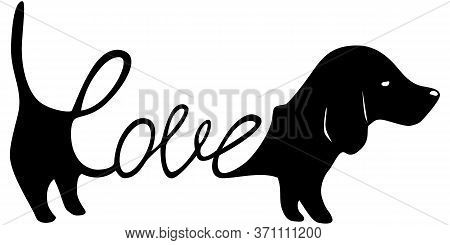 Dachshund Illustration With Word Love Inside, Dog Lover Sign Isolated Black On White, Cute Print For