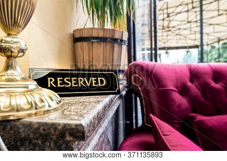 Reserved Table Sign Restaurant Cafe Tag Outside Terrace Summer Logo