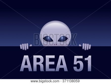 Area 51 - Gray Alien Looking Out From Behind The Fence Of Secret Territory - Vector Fantastic Pictur