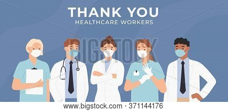 Thank You Doctors. Brave Healthcare Workers Fighting Coronavirus Outbreak In Hospitals. Medical Pers