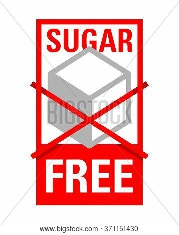 Sugar Free Sign - Crossed Sugar Cube - Sticker For Composition Visualization Of Food Products - Isol