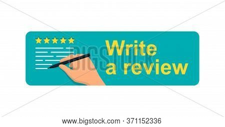 Write A Review Banner - Motivation Picture For Client Or Byer - Human Hand Writing A Review Text Wit