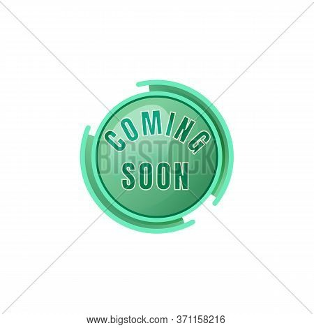 Coming Soon Green Vector Board Sign Illustration. Marketing Announcement, Promotional Signboard Desi