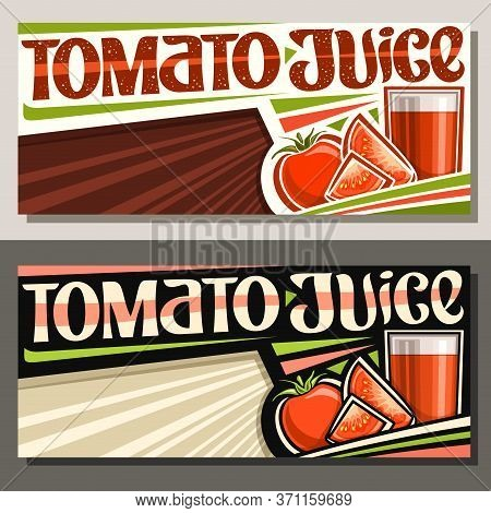 Vector Banners For Tomato Juice With Copy Space, Horizontal Layouts With Illustration Of Vegan Drink
