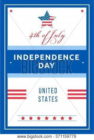 Independence Day Poster Flat Vector Template. American National Holiday. Freedom Celebration. Us Fre