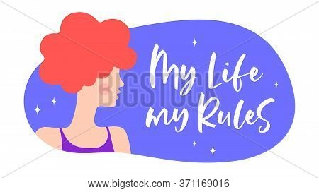 My Life My Rules. Modern Flat Character. Silhouette Woman Speak Speech Bubble My Life My Rules. Simp