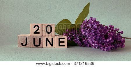 June 20 .june 20  On Wooden Cubes .image For The Holiday .summer Day
