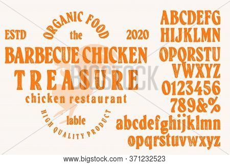 Hand Drawn Vintage Retro Font. Outdoor Advertising Of American Restaurants And Eateries Inspired Typ