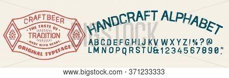 Brewery Vintage Alphabet Font. Custom Handwritten Alphabet. Retro Textured Hand Drawn Typeface With