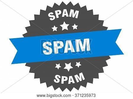 Spam Sign. Spam Circular Band Label. Round Spam Sticker