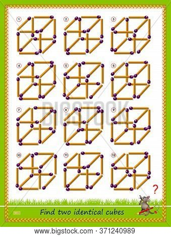 Logic Puzzle Game For Children And Adults. Find Two Identical Cubes From Matches. Printable Page For