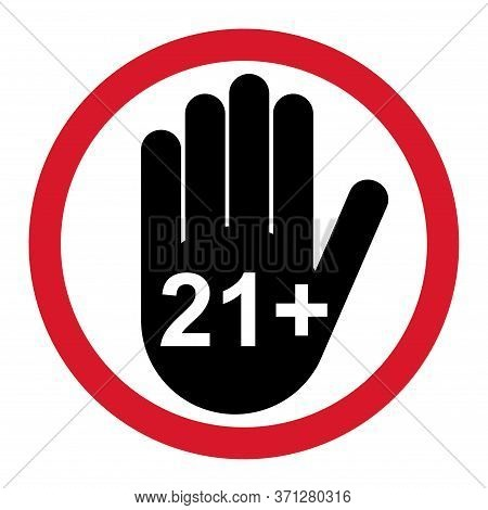 21 Restriction Flat Sign With Hand Isolated On White Background. Age Limit Symbol.no Under Twentyone